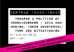 towards A Politics Of Consciousness – Acid Communism, 1960s Counterculture And Situationism @ HS1