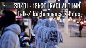 Iraqi Autumn: Performance / Talk / Informationen zur Revolution im Irak @ Wolke, Kern C, 4.Stock