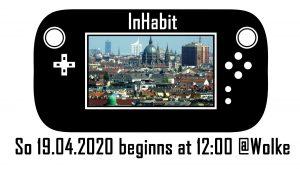 InHabit - interactive city game @ Wolke, Kern C, 4.Stock